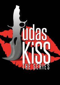 Judas Kiss: The Series