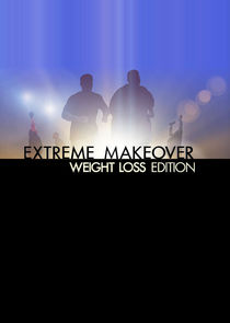 Extreme Makeover: Weight Loss Edition